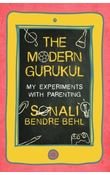 The Modern Gurukul: My Experiments with Parenting