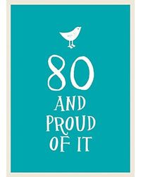 80 And Proud Of It (Nr)