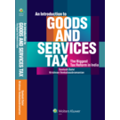 An Introduction to Goods and Services Tax– The Biggest Tax Reform in India