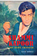 Shammi Kapoor: The Game Changer