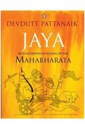 Jaya An Illustrated Retelling of the Mahabharata
