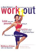 Work It Out The Black Woman's Guide To Getting