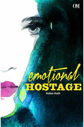 Emotional Hostage