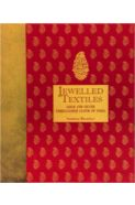 Jewelled Textiles- Gold and Silver Embellished Cloth of India