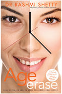 Age Erase: Your Ultimate Beauty Bible to Ageing Gracefully