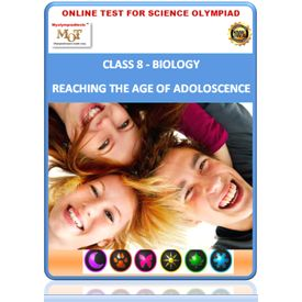 Class 8, Adoloscence, Online test for Science Olympiad