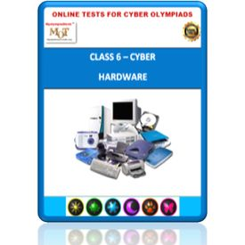 Class 6, Hardware, Online test for Cyber Olympiad
