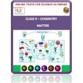 Class 9, Matter, Online test for Science Olympiad