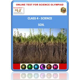 Class 4, Soil, Online test for Science Olympiad