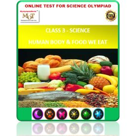 Class 3, Human body & Food, Online test for Science Olympiad