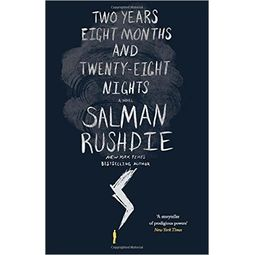 Two Years, Eight Months and Twenty- Eight Nights: A Novel