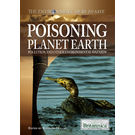 Poisioning Planet Earth: Pollution and Other Enviromental Hazards