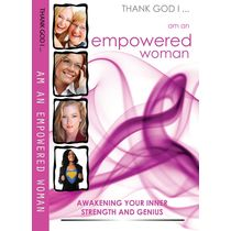Thank God I Am An Empowered Woman- inspireD Authors